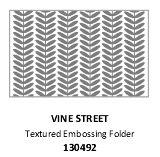 #130492 Vine Street Embossing Folder