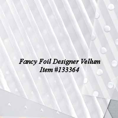 Fancy Foil Designer Vellum Item #133364