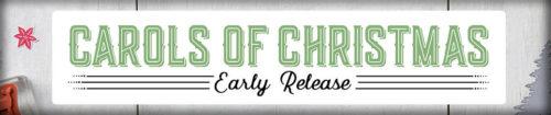 Carols of Christmas Early Release at WildWestPaperArts.com