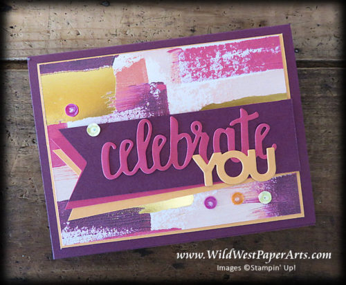 Paint Yourself in Celebration! at WildWestPaperArts.com